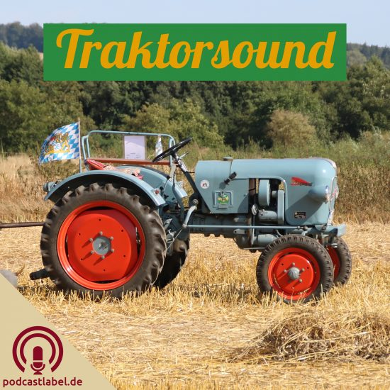 Traktorsound - Der Podcast für Traktoren, Schlepper und Trecker!